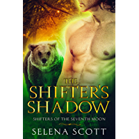 The Shifter's Shadow (Shifters Of The Seventh Moon Book 1) (English Edition)