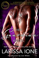 Her Guardian Angel: A Demonica Underworld/Masters and Mercenaries Novella (Lexi Blake Crossover Collection Book 2) Kindle Edition