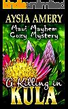 A Killing in Kula (Maui Mayhem Cozy Mystery Book 2)