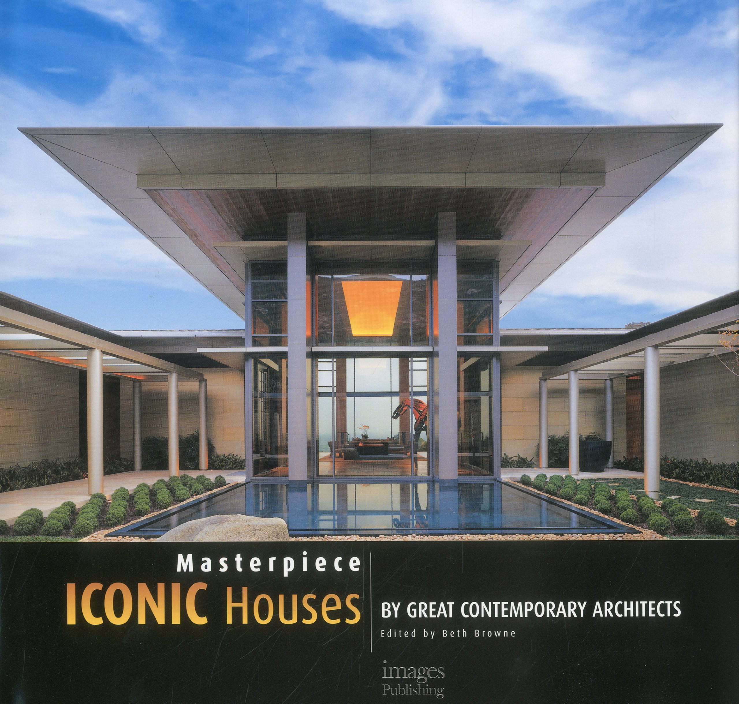 Masterpiece: Iconic Houses by Great Contemporary Architects: Beth ...