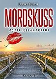 Mordskuss. Ostfrieslandkrimi (Kripo Greetsiel ermittelt 2)