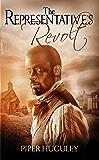 The Representative's Revolt: A Home to Milford College novel