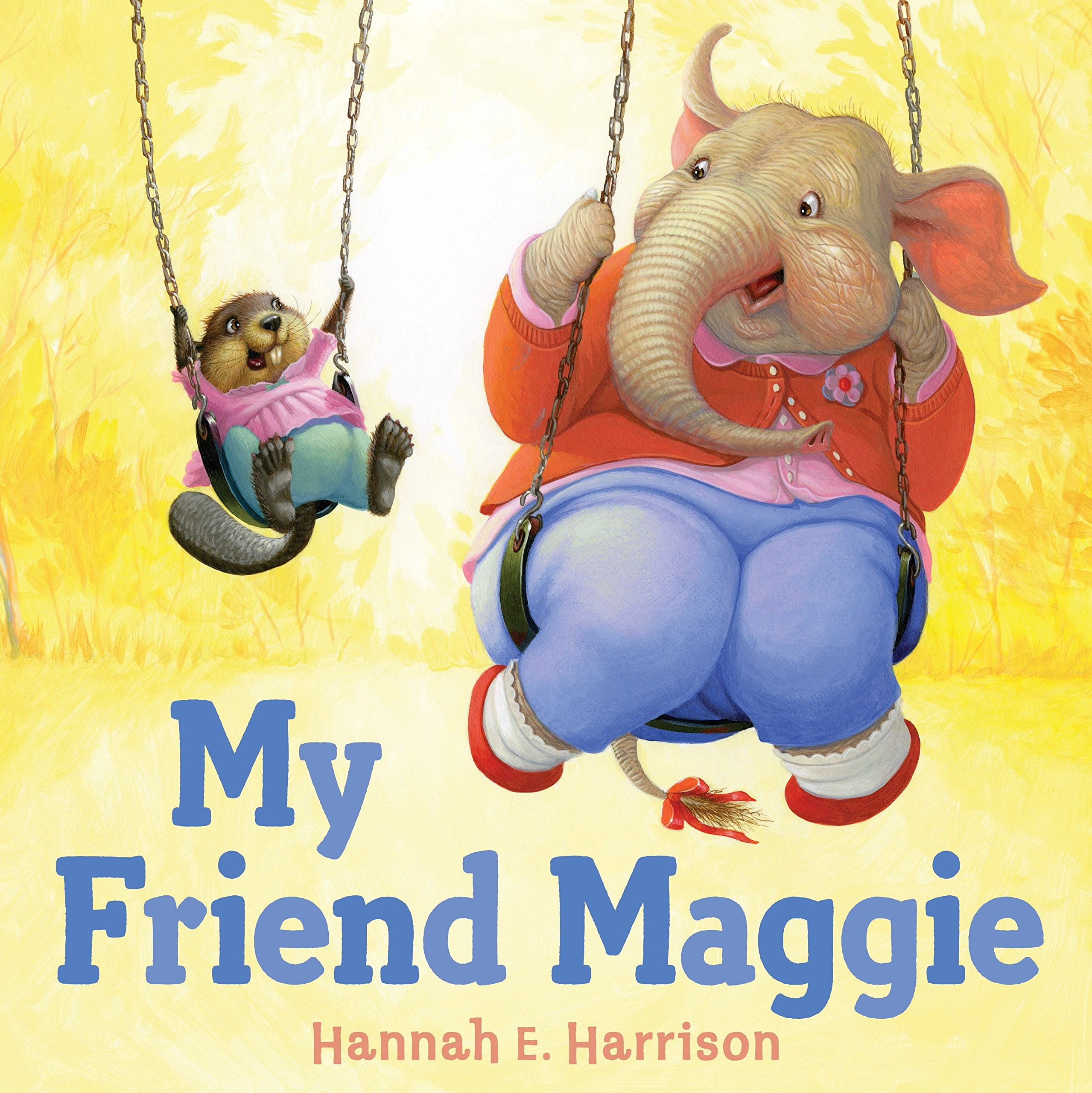 My Friend Maggie: Harrison, Hannah E.: 9780525429166: Books ...