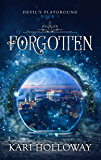 Forgotten (Devil's Playground Book 1) (English Edition)