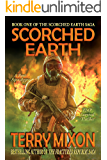 Scorched Earth (Book 1 of The Scorched Earth Saga)