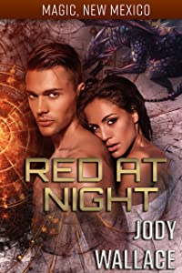 Red at Night: Dragons of Tarakona (Magic, New Mexico Book 14)