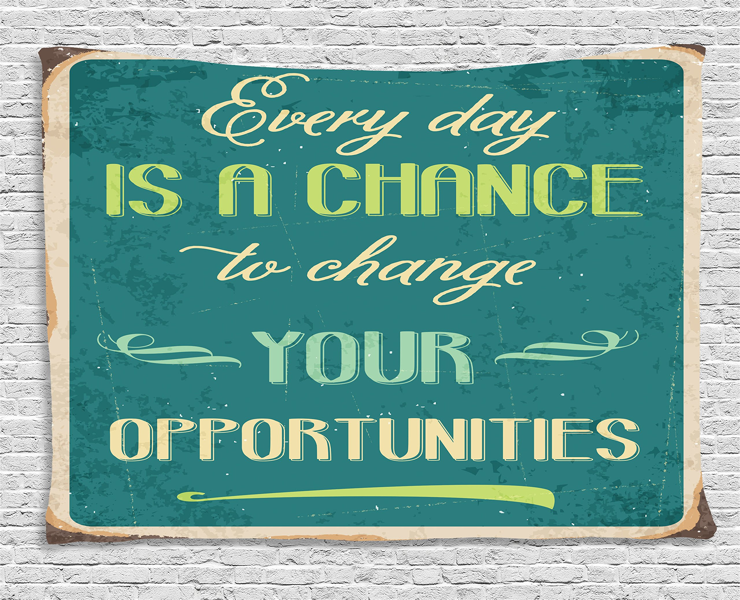 Ambesonne Lifestyle Tapestry, Every Day is a Chance to Change Your Opportunities Quote Retro Poster Print, Wall Hanging for Bedroom Living Room Dorm, 80 W X 60 L Inches, Jade Green Tan