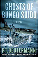 Ghosts of Bungo Suido: A Novel (P. T. Deutermann WWII Novels) Kindle Edition