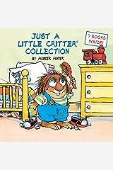 Just a Little Critter Collection (Little Critter) Hardcover