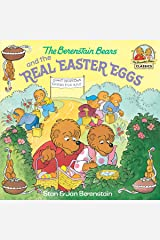 The Berenstain Bears and the Real Easter Eggs (First Time Books(R)) Kindle Edition