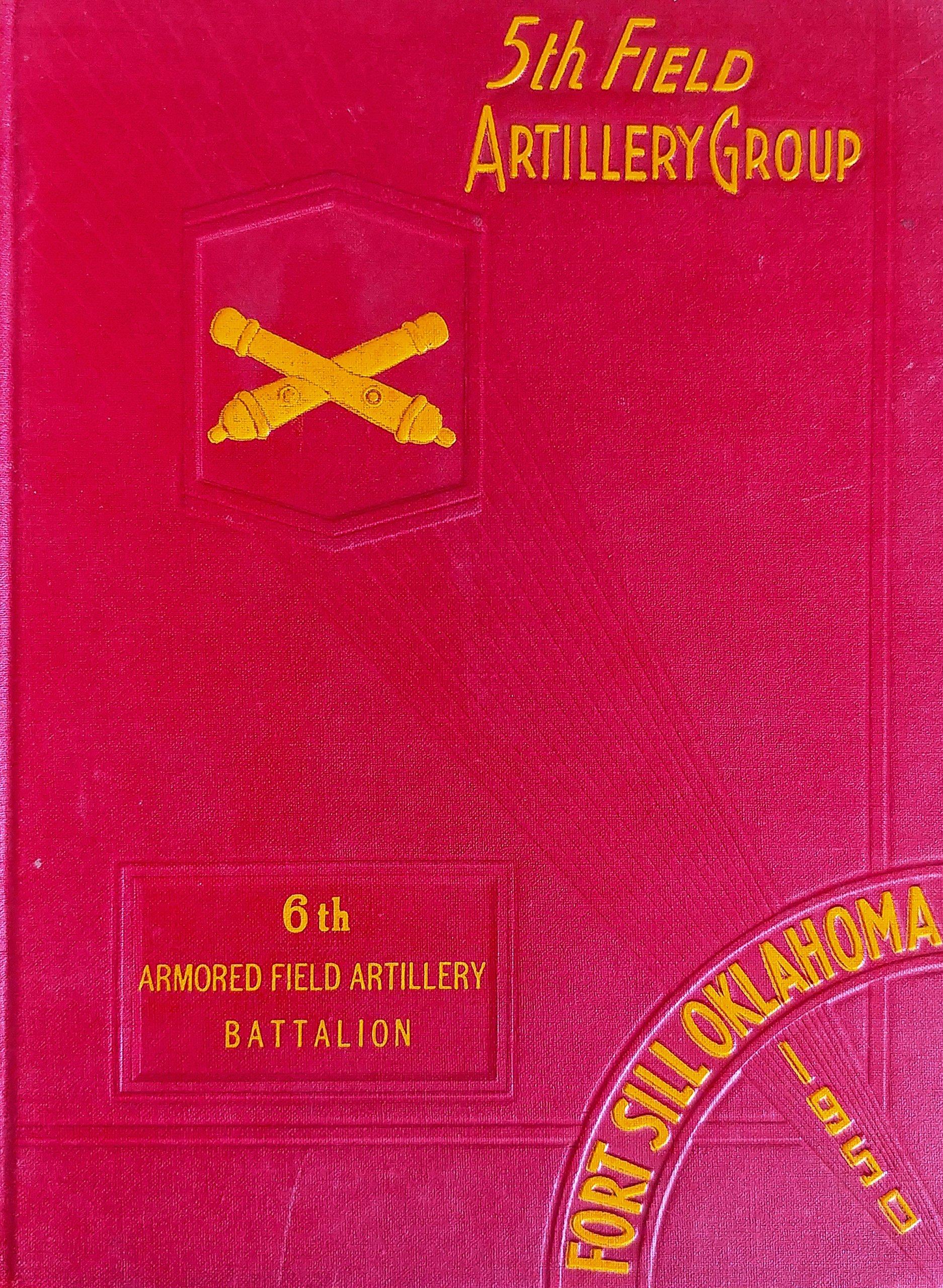 5th Field Artillery Group 2d Field Artillery Battalion ...