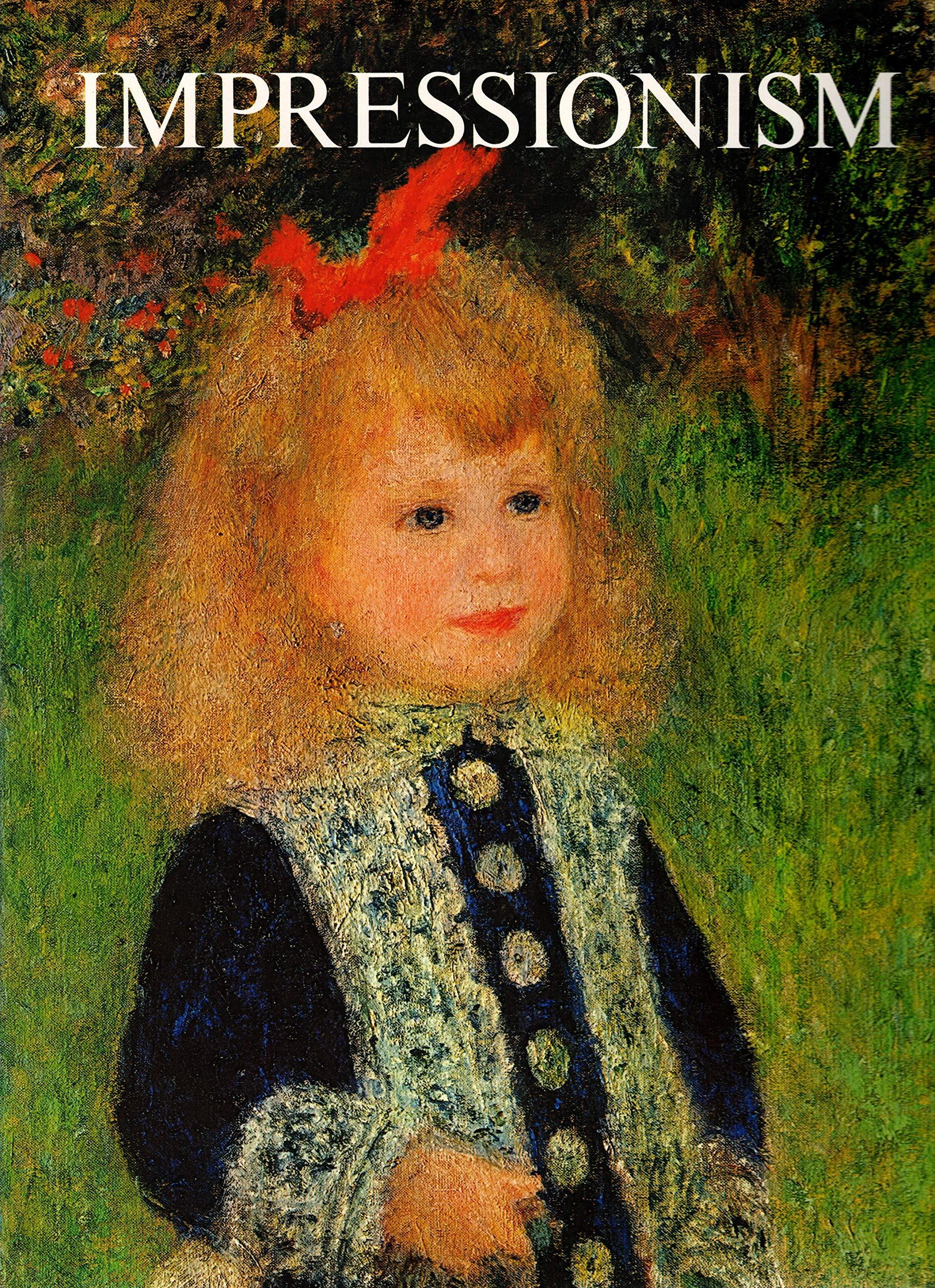 Impressionism: Courthion, Pierre: 9780810920675: