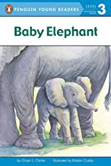 Baby Elephant (Penguin Young Readers, Level 3) Paperback