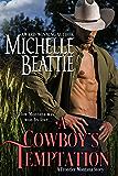 A Cowboy's Temptation (A Frontier Montana series Book 2) (English Edition)