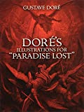 "Dore's Illustrations for ""Paradise Lost"" (Dover Pictorial Archives)"