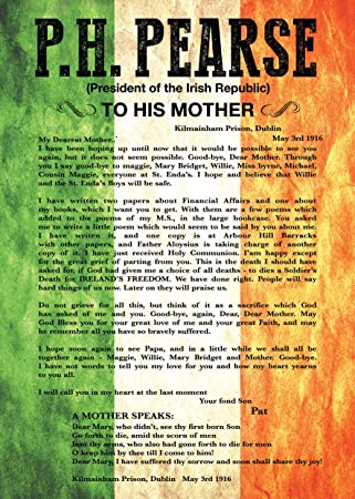 1916 3rd May Exclusive A4 Poster Patrick Pearse' Letter to his Mother