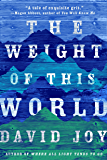 The Weight of This World