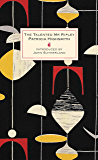 The Talented Mr Ripley: A Virago Modern Classic (Ripley Series Book 1)