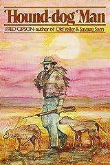 Hound-Dog Man Paperback