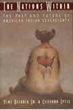 The Nations Within: The Past and Future of American Indian Sovereignity