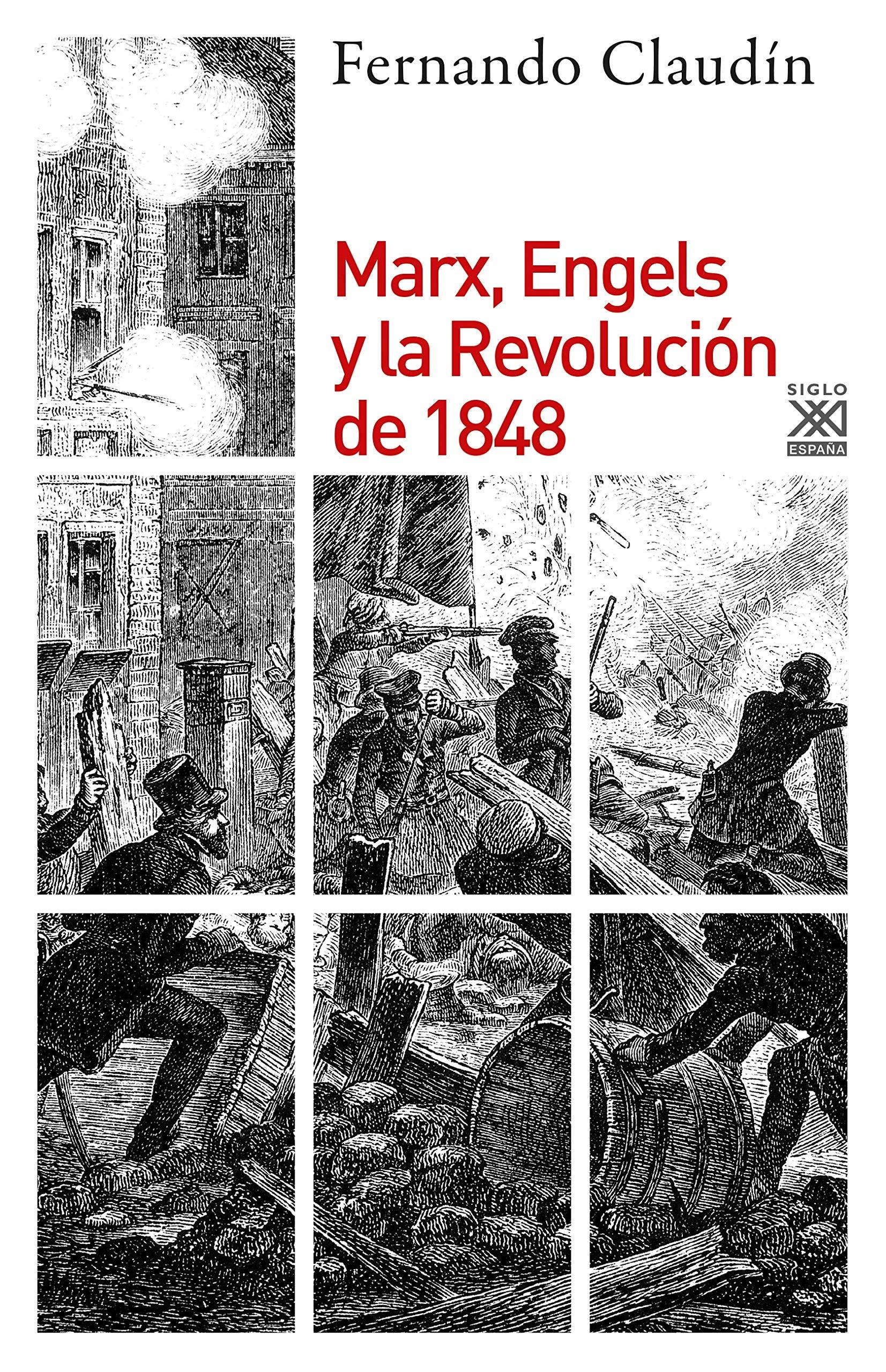 Marx, Engels y la Revolución de 1848: 1253 (Historia): Amazon.es: Claudín Pontes, Fernando: Libros