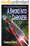 A Sword Into Darkness (The Patron Cycle Book 1)