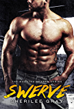Swerve (Boosted Hearts Book 1) (English Edition)