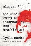 Slavery Inc: The Untold Story of International Sex Trafficking