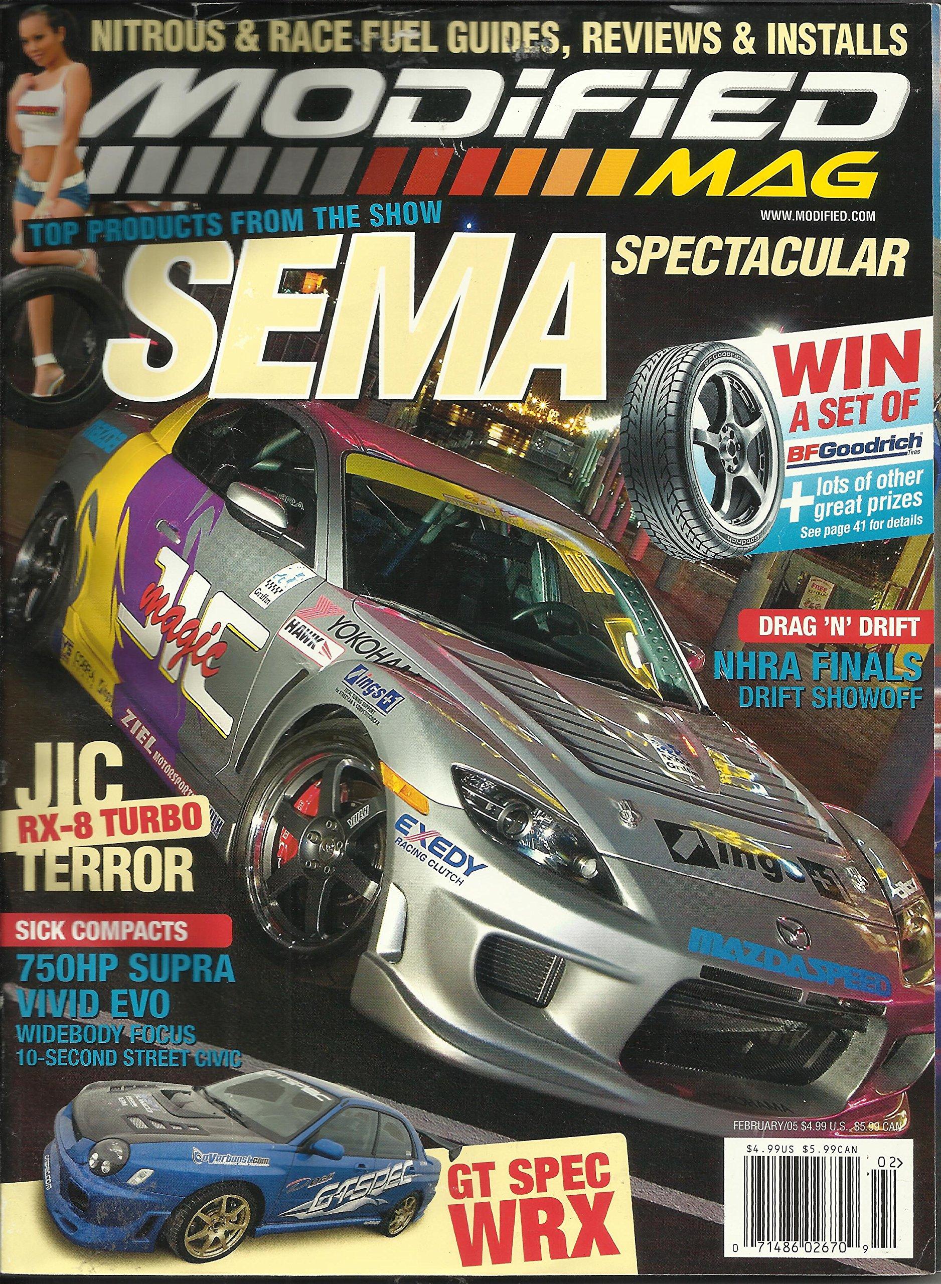 Modified Mag Magazine Februay 2005 NHRA Finals Drift Showoff, JIC Terror RX-8 Turbo, 750HP Supra Vivid Evo and More Single Issue Magazine – 2005