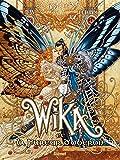 Wika, Tome 1 : Wika et la fureur d'Obéron