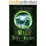The Magic Mines of Asharim (Brightmoon Book 4)