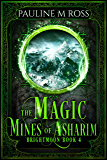 The Magic Mines of Asharim (Brightmoon Book 4) (English Edition)