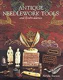 Antique Needlework Tools and Embroideries (Design S.)