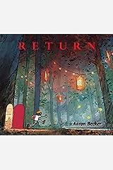 Return (Aaron Becker's Wordless Trilogy) Hardcover