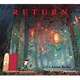 Return (Aaron Becker's Wordless Trilogy)