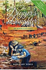The Digger's Daughter: An Australian Saga (Currency Girls Book 2) Kindle Edition