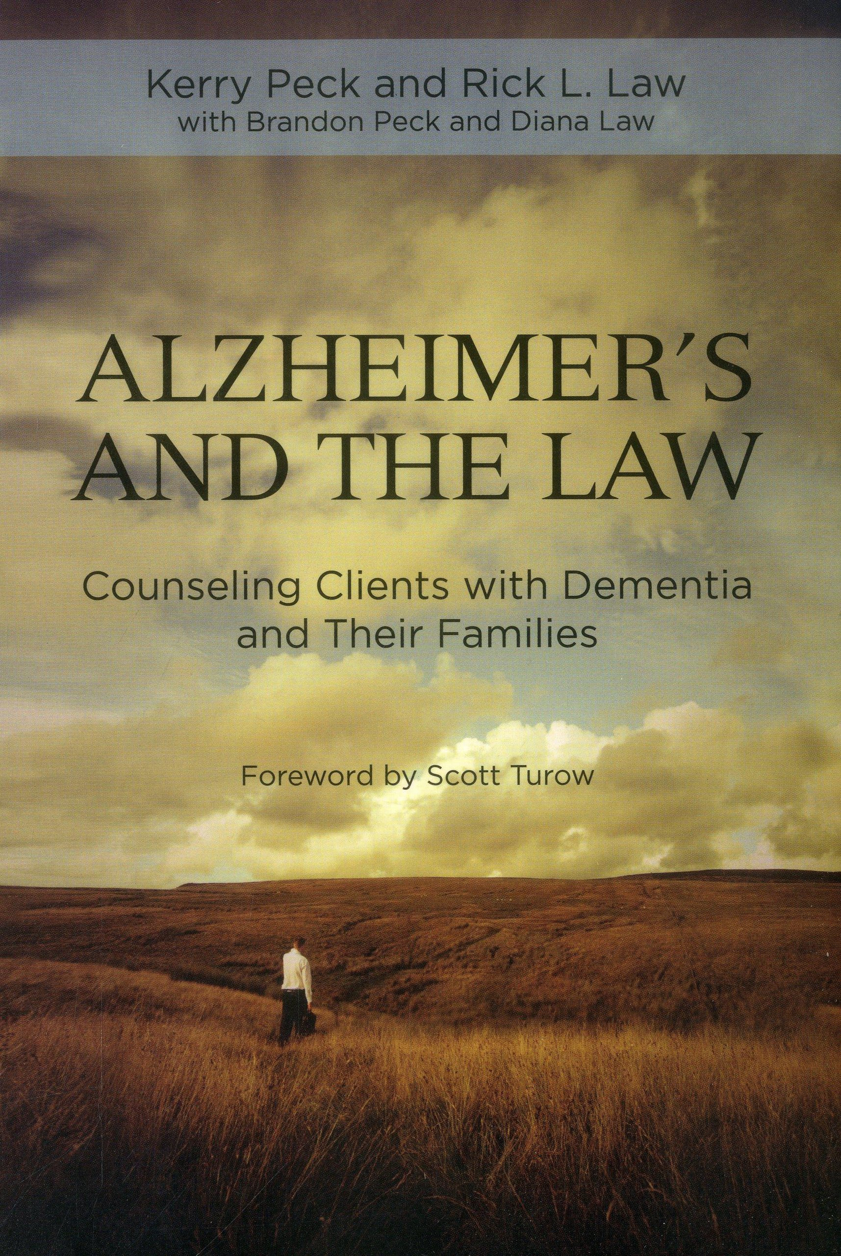 Alzheimer's and the Law: Counseling Clients with Dementia and Their Families