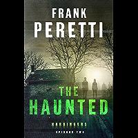 The Haunted (Harbingers): Episode 2