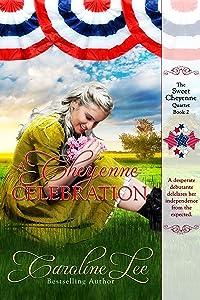 A Cheyenne Celebration (The Sweet Cheyenne Quartet)