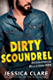 Dirty Scoundrel (Roughneck Billionaires)