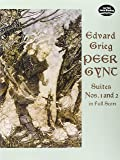 Grieg: Peer Gynt: Suites Nos. 1 and 2 in Full Score