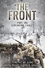 Screaming Eagles (The Front, Book 1) Kindle Edition