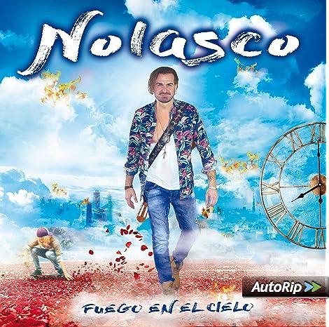 Fuego En El Cielo: Nolasco, Nolasco: Amazon.es: Música