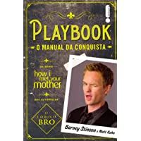Playbook - o manual da conquista: (Da série How i met your mother)