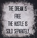 3dRose LLC 8 x 8 x 0.25 Inches Mouse Pad, Dream Is Free, Hustle Sold Separately, Black Letters On White and Black - (mp_180025_1)