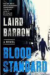 Blood Standard (An Isaiah Coleridge Novel Book 1)