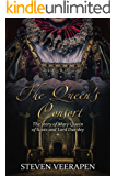 The Queen's Consort: The Story of Mary Queen of Scots and Lord Darnley