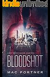 BLOODSHOT (Cam Derringer Book 2)