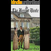 The Bennet Uncle: A Pride and Prejudice Variation