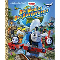 Big World! Big Adventure The Movie (Thomas & Friends: Little Golden Books)